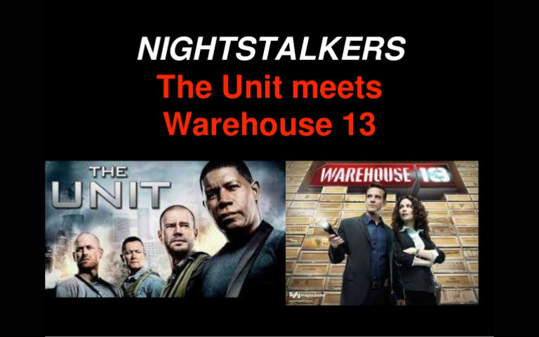 The Unit Meets Warehouse 13