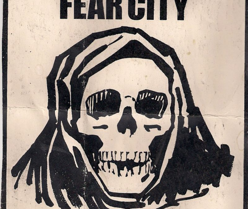 Day 136: 2020 Pandemic. FEAR CITY