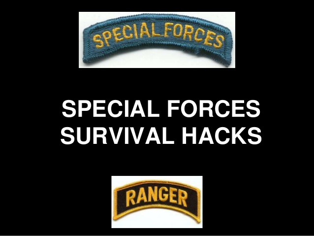 Special Operations Survival Hacks and information