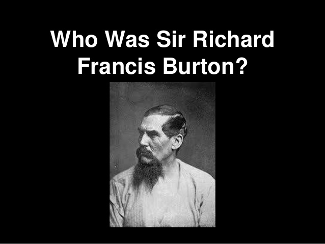 Who Was Sir Richard Francis Burton?