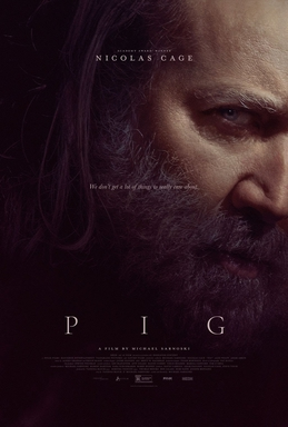 It's not John Wick meets a Pig. It's about Grief.