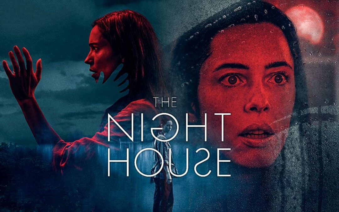 The Night House—Very Scary without Gore and It Makes You Think
