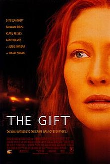 The Gift. A Suspense Movie with a superb cast.